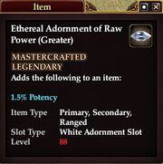 Ethereal Adornment of Raw Power (Greater)