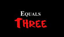 EqualsThree1