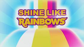 Rainbow Rocks ''Shine Like Rainbows'' music video cover