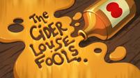 The Cider Louse Fools title card EGHU
