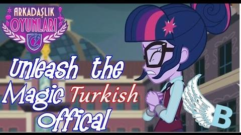ᴴᴰ Turkish Offical Song ►'' Unleash the Magic Sihrini Yap'' l EG Friendship Games! l