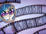 My Little Pony: Equestria Girls - Magia lustra