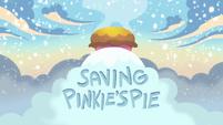 Saving Pinkie's Pie title card EGHU