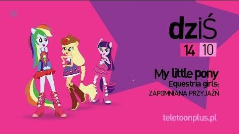 MLP Equestria Girls - Zapomniana przyjaźń - Promo - teleTOON+