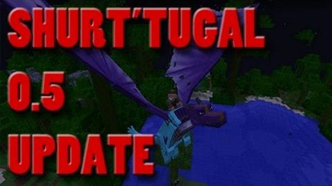 Shur'tugal Mod Update Version 0.5 for Minecraft 1.5.2