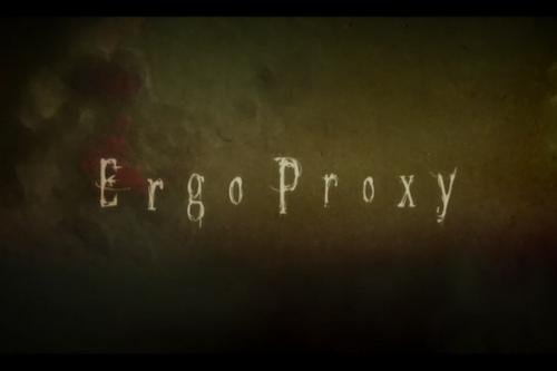 Ergo Proxy Wiki