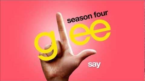 Say - Glee Cast HD FULL STUDIO-0