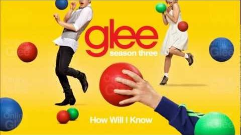 How Will I Know - Glee HD Full Studio