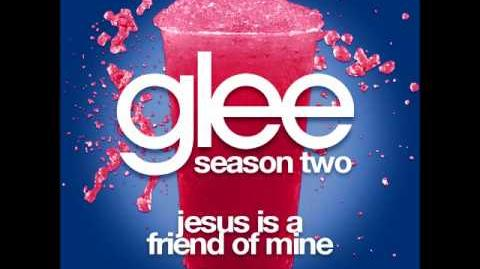 Jesus Is A Friend Of Mine - Glee (Audio)