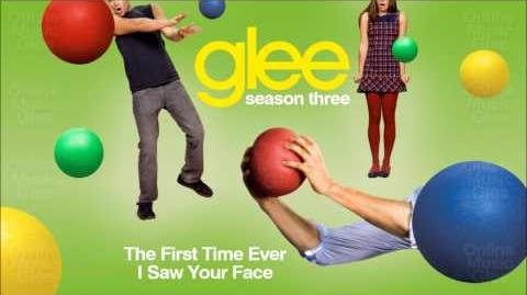Glee Cast - The First time I ever Saw Your Face