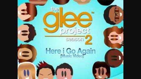 Here I Go Again The Glee Project Season 2