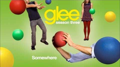 Glee Cast - Somewhere