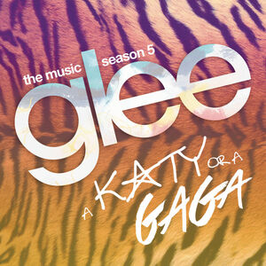 Glee-Cast-A-Katy-or-a-Gaga-EP-iTunes