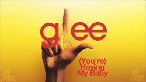 (You're) Having My Baby Glee HD FULL STUDIO