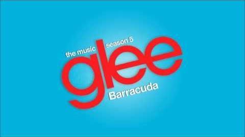 Glee Cast - Barracuda
