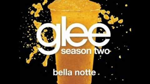 Bella notte - Glee (Audio)