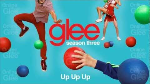 Up Up Up - Glee