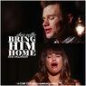 Brig Him Home (R&K)