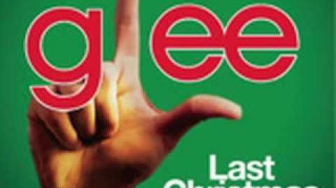 Last Christmas - Glee (Full song)
