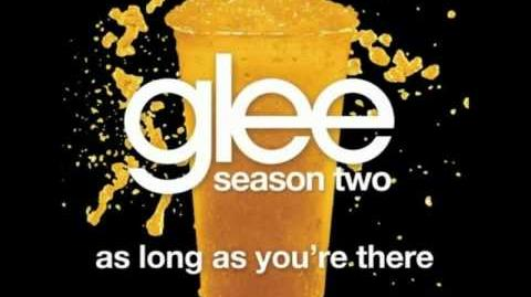 As Long As You're There - Glee (Audio)