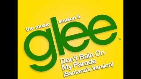 Glee - Don't Rain On My Parade (DOWNLOAD MP3 LYRICS)