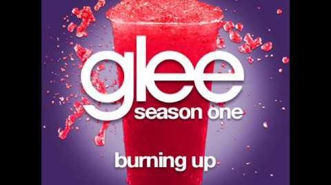 Glee - Burning Up LYRICS