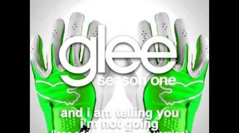 And I Am Telling You I'm Not Going Jane Addams Academy - Glee Unreleased Song DOWNLOAD LINK