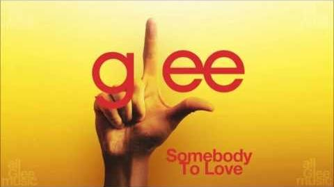 Glee Cast - Somebody To Love-1399920305
