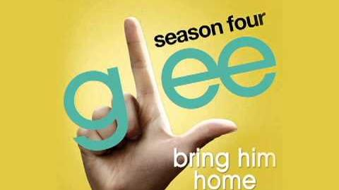 Glee Cast - Bring Him Home