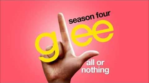 Glee Cast - All or Nothing