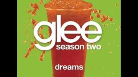 Dreams - Glee (Audio)