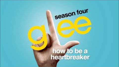 How To Be A Heartbreaker - Glee HD Full Studio