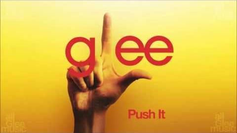 Glee Cast - Push It
