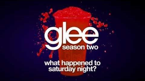 What Happened to Saturday Night? Glee HD FULL STUDIO
