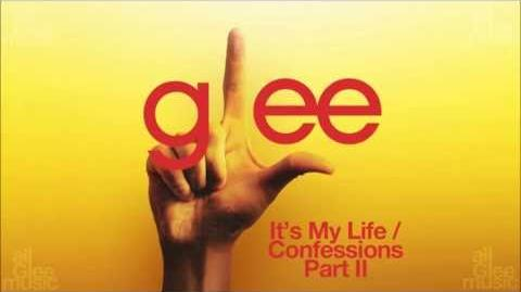 Glee Cast - It's My Life Confessions, Pt