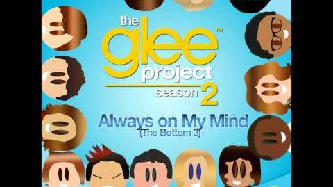 Always on My Mind The Glee Project Season 2