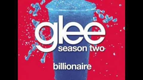 Billionaire - Glee (Full song)