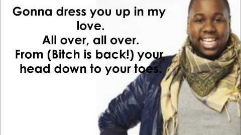Glee - The Bitch Is Back Dress You Up Lyrics HD