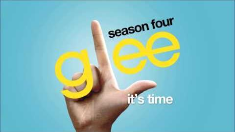 Glee Cast - It's Time