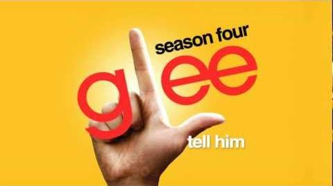 Tell Him - Glee Cast HD FULL STUDIO