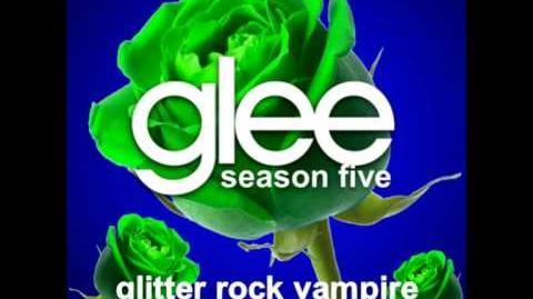 Glitter Rock Vampire - Glee Unreleased Song DOWNLOAD LINK-2