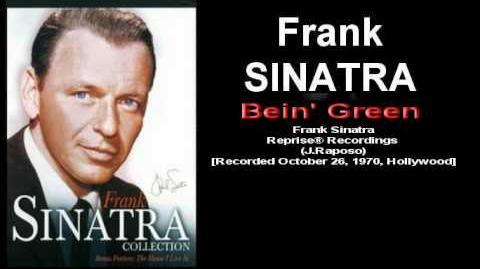 Frank Sinatra - Bein' Green