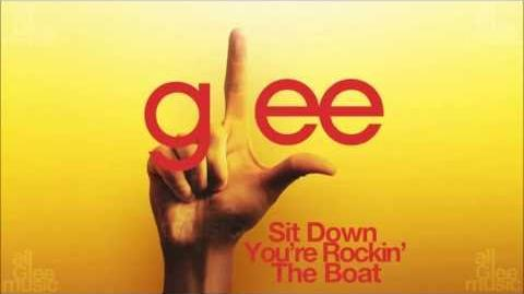 Glee Cast - Sit Down You're Rockin' The Boat