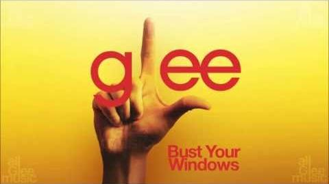 Glee Cast - Bust Your Windows