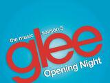 Glee: The Music, Opening Night (EP)