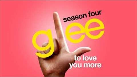 Glee Cast - To Love You More