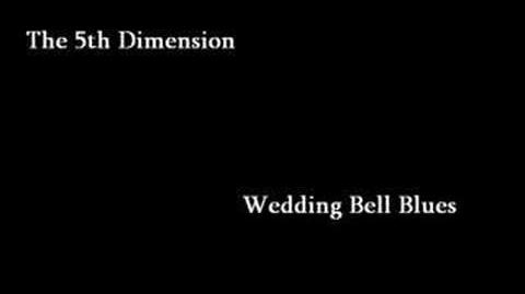The 5th Dimension - Wedding Bell Blues