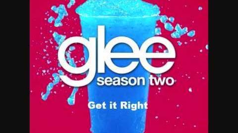 Glee - Get It Right (HQ) (Lyrics) (Download Link)