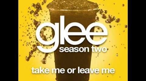 Ake Me Or Leave Me - Glee (Audio version)