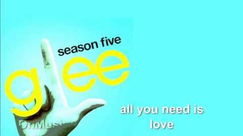 All You Need Is Love - Glee HD Full Studio